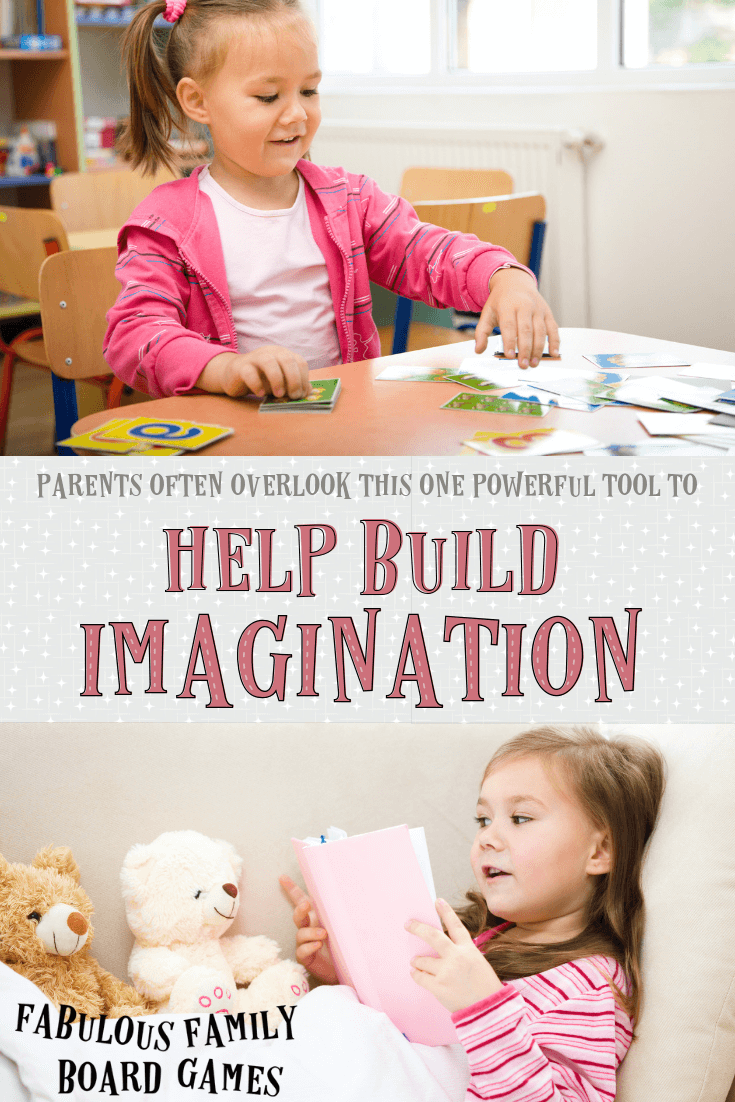 """The more family board games that we began to play, the more I realized that many of theses board games for kids were actually """"imagination games."""" We needed to use and develop imagination skills to do well in many of our games. Proven by science again and again - play builds the skills that we need! #boardgames #familyboardgames #imaginationgames #boardgamesforkids www.fabulousfamilyboardgames.com"""